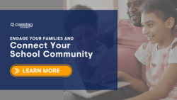 Engage Families and Connect Your School With ClassTag Connect