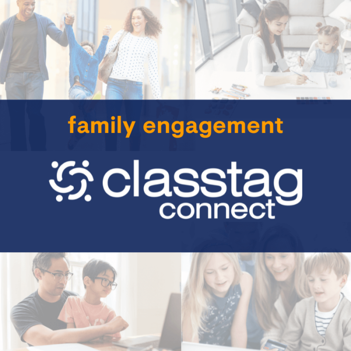 Engage Families with ClassTag Connect